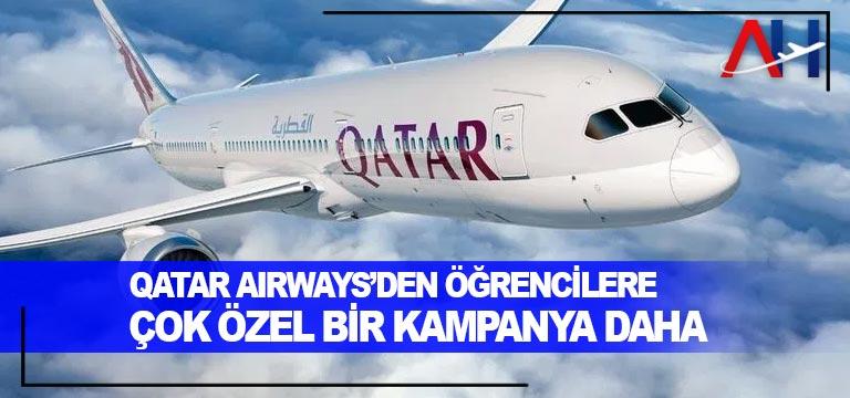 Qatar Airways'den öğrencilere çok özel bir kampanya daha