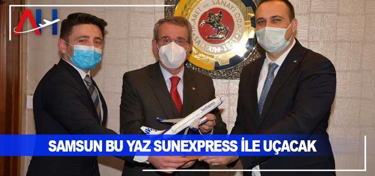 Samsun bu yaz SunExpress ile uçacak