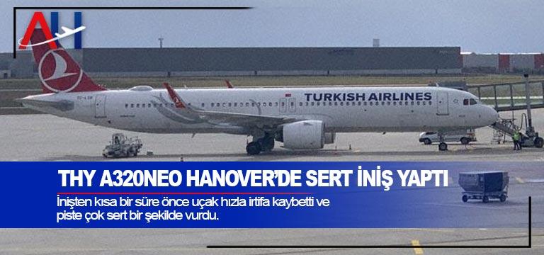 THY A320neo Hanover'de sert iniş yaptı