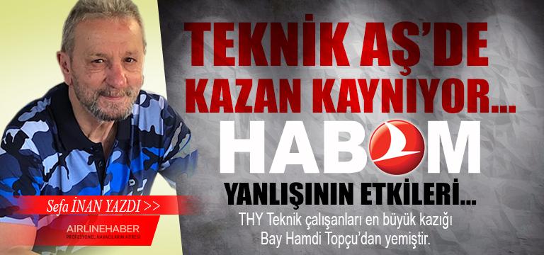 Teknik AŞ'de Kazan Kaynıyor… HABOM Yanlışının Etkileri…