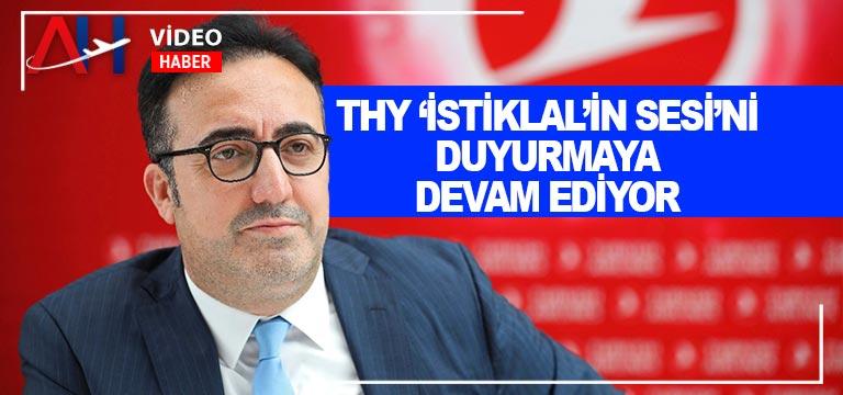 Türk Hava Yolları 'İstiklal'in Sesi'ni duyurmaya devam ediyor