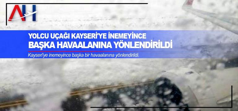 Yolcu uçağı Kayseri'ye inemeyince başka havaalanına yönlendirildi
