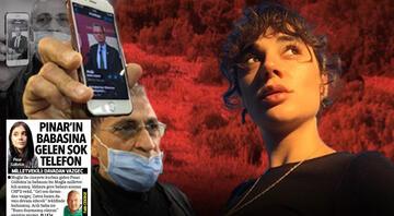 Pınar Gültekinin babasından flaş sözler: Bana vazgeç diyen CHPli Süleyman Girgindir