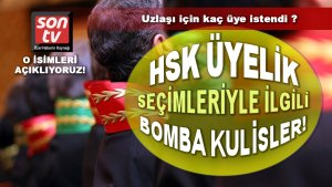 HSK seçimlerinde siyasi uzlaşma masada! Son TV açıklıyor | SON TV