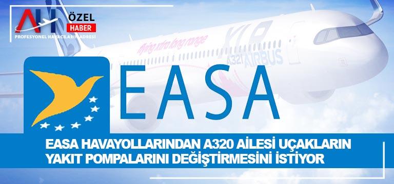 EASA havayollarından A320 ailesi uçakların yakıt pompalarını değiştirmesini istiyor