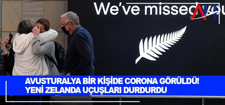 Avusturalya bir kişide corona görüldü! Yeni Zelanda uçuşları durdurdu