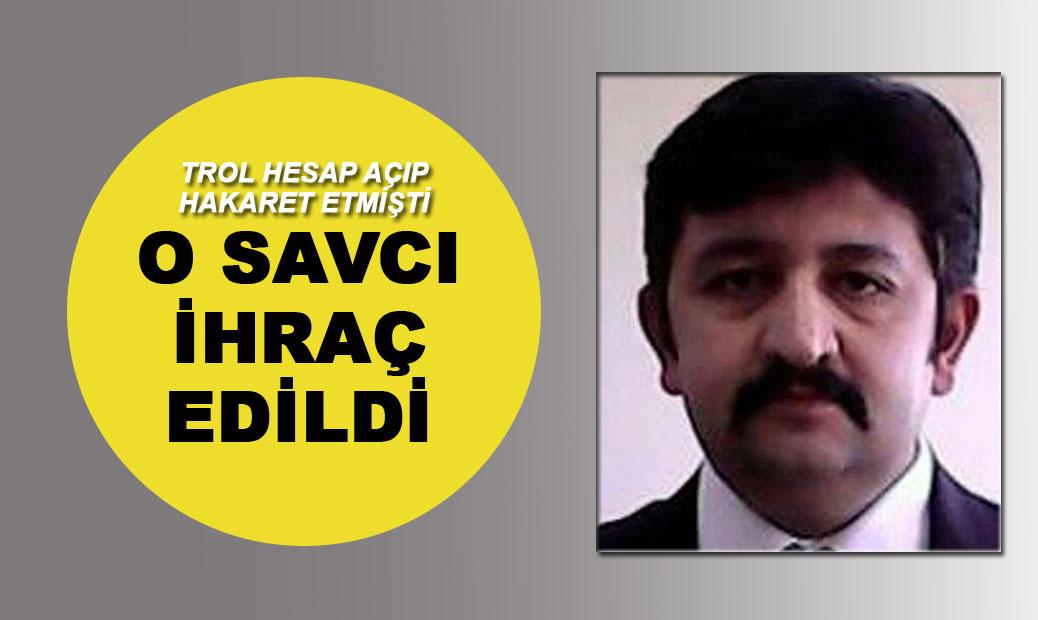 Devlet büyüklerine hakaret etmişti! Savcı Özcan Muhammed Gündüz ihraç edildi | SON TV