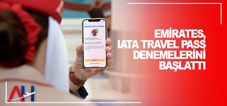 Emirates, IATA Travel Pass Denemelerini Başlattı
