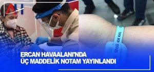 Ercan Havaalanı'nda üç maddelik NOTAM yayınlandı