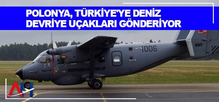 Polonya, Türkiye'ye deniz devriye uçakları gönderiyor