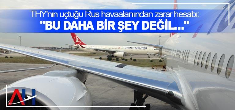 Rus havacılık endüstrisi, Türkiye'nin kapanmasından 90 milyon dolar kaybediyor