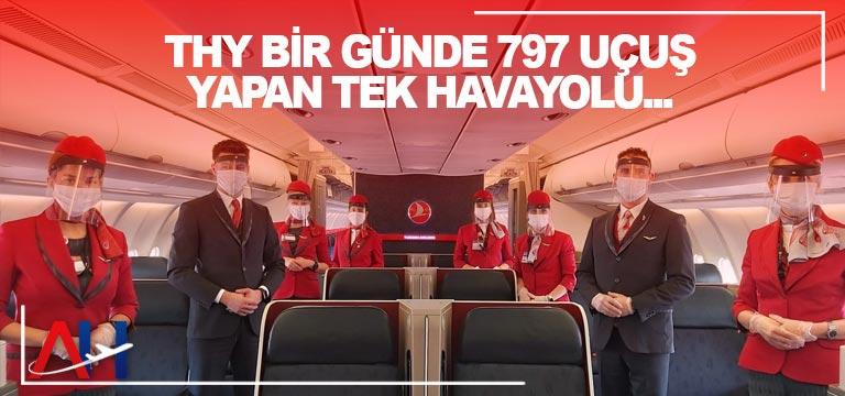 THY bir günde 797 uçuş yapan tek havayolu…