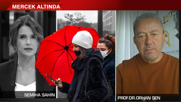 Prof. Dr. Orhan Şen canlı yayında uyardı: Bu sene Türkiye çok sık görecek