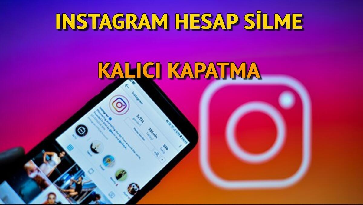 İNSTAGRAM HESAP SİLME VE KAPATMA LİNKİ - Kalıcı Telefondan ve Uygulamadan Instagram hesabı nasıl kapatılır ve silinir