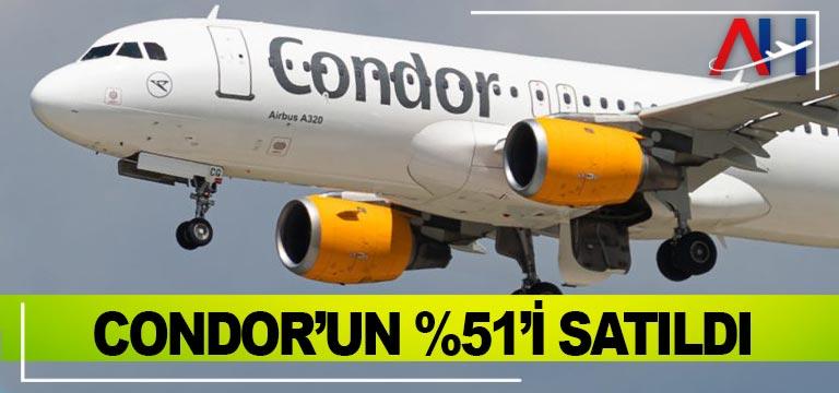 CONDOR'un yüzde 51'i satıldı