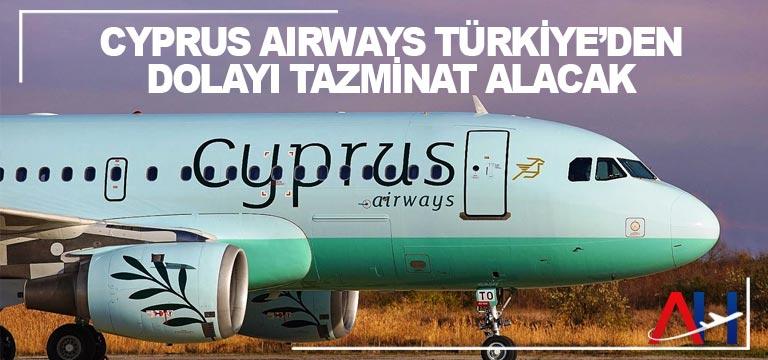 Cyprus Airways Türkiye'den dolayı tazminat alacak