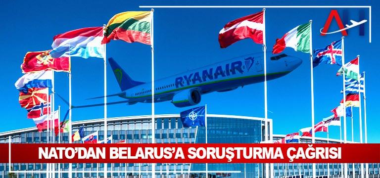 NATO'dan Belarus'a soruşturma çağrısı