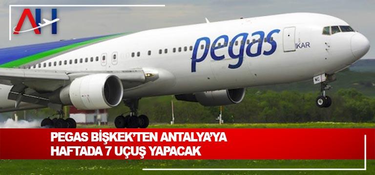 Pegas Touristik Bişkek'ten Antalya'ya haftada 7 uçuş yapacak