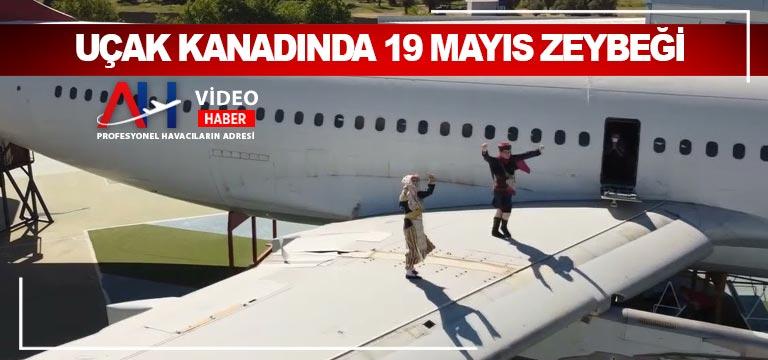 Uçak kanadında 19 Mayıs zeybeği