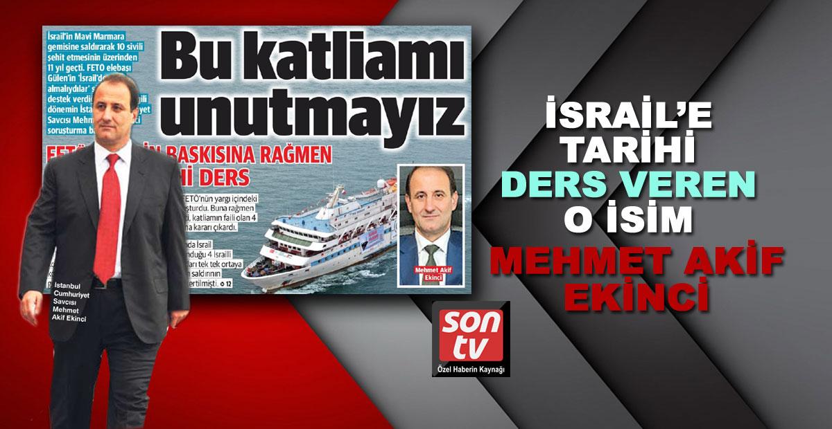 O isim İsrail'e tarihi ders vermişti!   SON TV