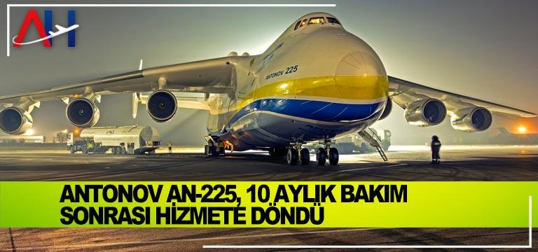 Antonov An-225, 10 aylık bakım sonrası hizmete döndü