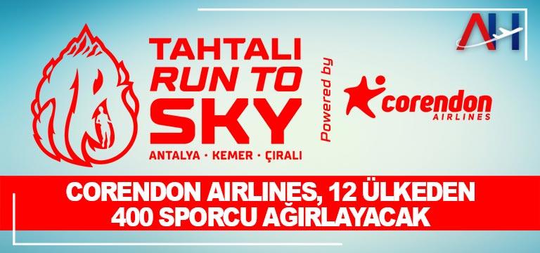Corendon Airlines, 12 ülkeden 400 sporcu ağırlayacak