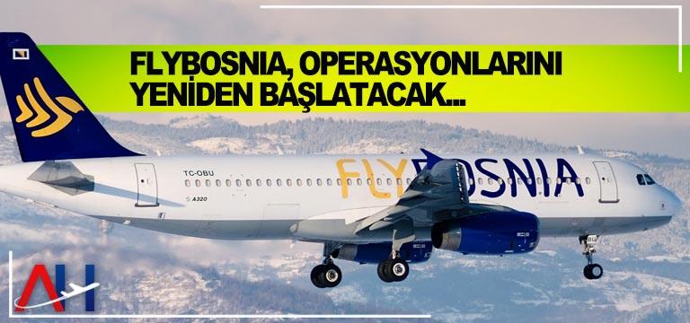 FlyBosnia, Operasyonlarını Yeniden Başlatacak…