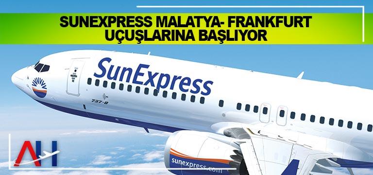 SunExpress Malatya- Frankfurt uçuşlarına başlıyor