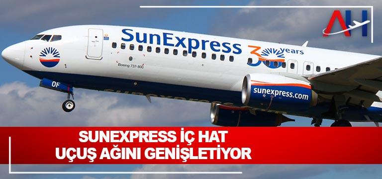 SunExpress iç hat uçuş ağını genişletiyor