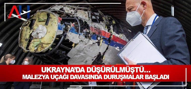 Ukrayna'da düşürülmüştü… Malezya uçağı davasında duruşmalar başladı.