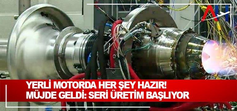 Yerli turbojet motorunun seri üretimine bu yıl itibariyle başlanacak
