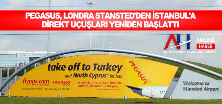 Pegasus, Londra Stansted'den İstanbul'a direkt uçuşları yeniden başlattı