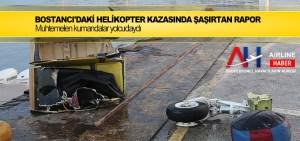 Bostancı'daki helikopter kazasında şaşırtan rapor
