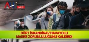 Dört İskandinav havayolu maske zorunluluğunu kaldırdı