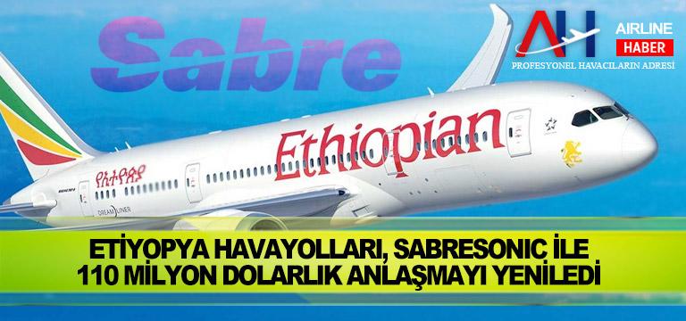 Etiyopya Havayolları, SabreSonic ile 110 milyon dolarlık anlaşmayı yeniledi