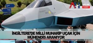 İngiltere'de milli muharip uçak için mühendis aranıyor