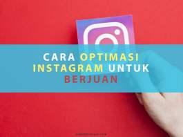 Cara Optimasi Instagram untuk Berjualan