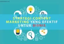Strategi Content Marketing yang Efektif untuk Bisnis