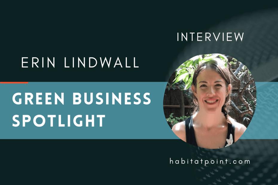 green business interview Erin Lindwall