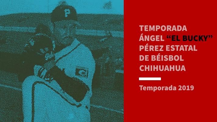"""Llevará el nombre de Ángel """"El Buki"""" Pérez el Estatal de Béisbol Chihuahua 2019"""