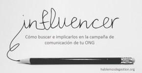 Influencers: cómo buscar en implicar en una campaña de comunicación