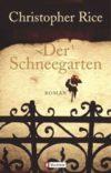 christopher_rice_der_schneegarten