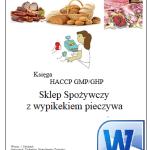 HACCP GHP/GMP Sklep Spożywczy z wypiekiem pieczywa
