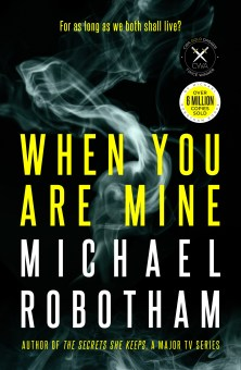 Review: When You Are Mine by Michael Robotham   Simon McDonald