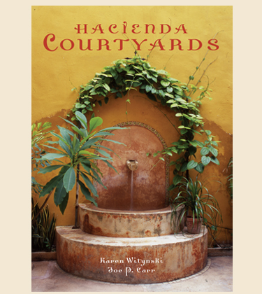 Hacienda Style Our Books Mexican Design Books Mexican