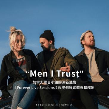Men I Trust 01 01
