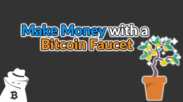 How to Make Money with a Bitcoin Faucet in 2020