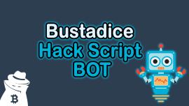 Bustadice Hack Script BOT VIP 2020