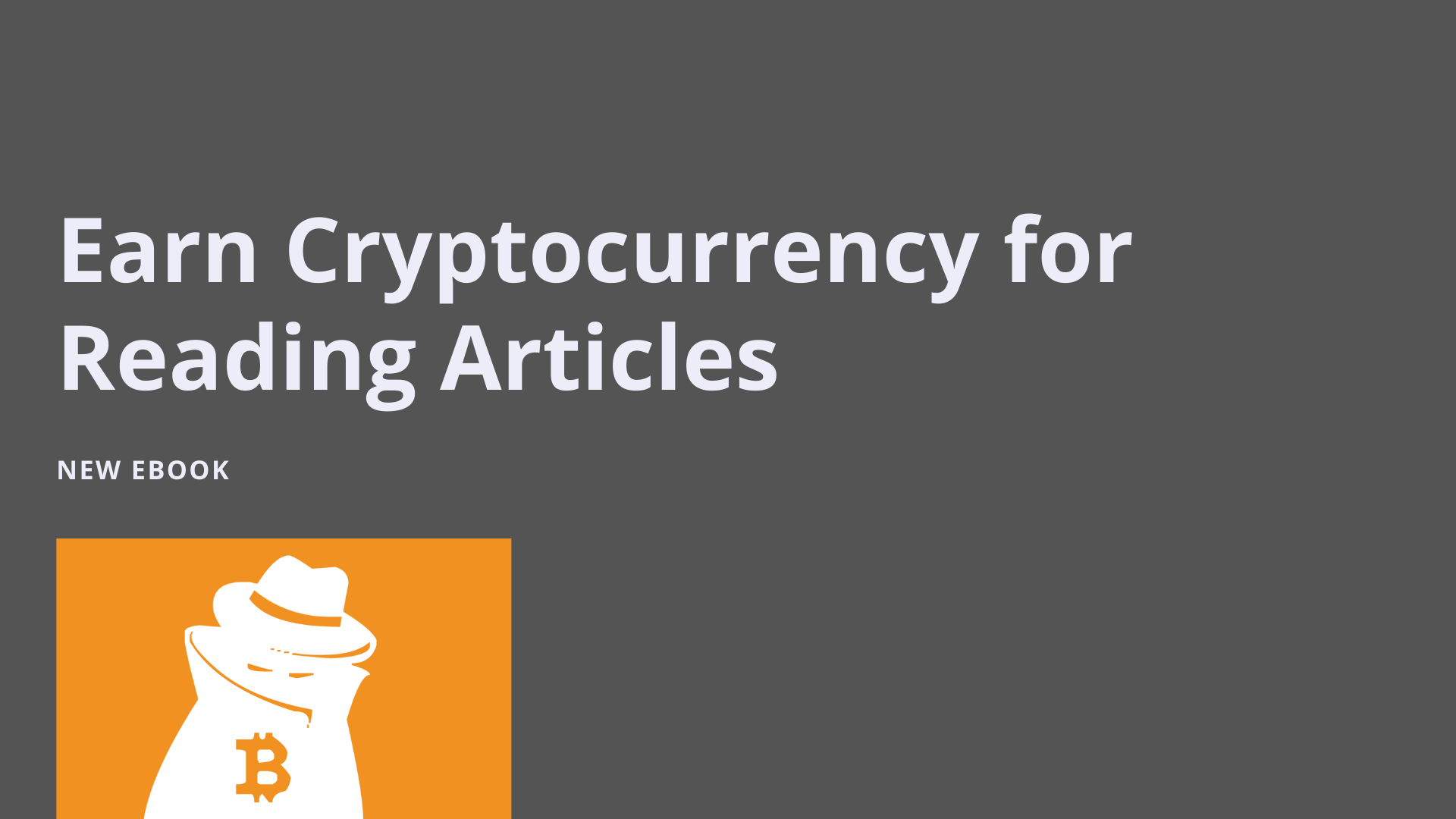 Earn Cryptocurrency for Reading Articles Ebook