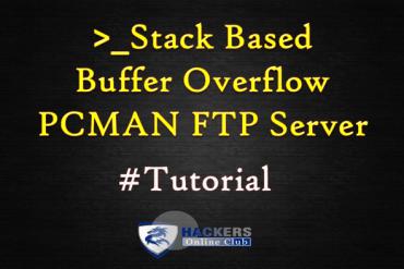 Stack Based Buffer Overflow PCMAN FTP Server